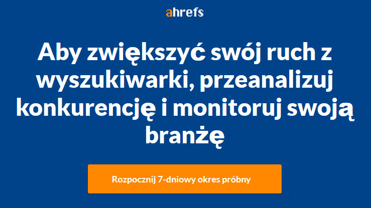 Narzędzia SEO - Ahrefs